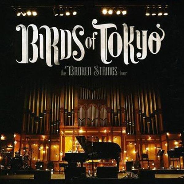 Broken-Strings-Birds-of-Tokyo