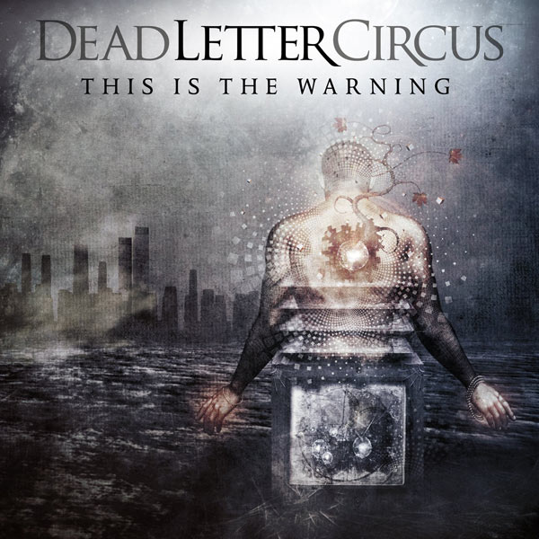 Dead-Letter-Circus-This-Is-The-Warning